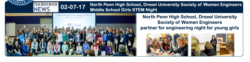North Penn High School, Drexel University Society of Women Engineers partner for engineering night for young girls